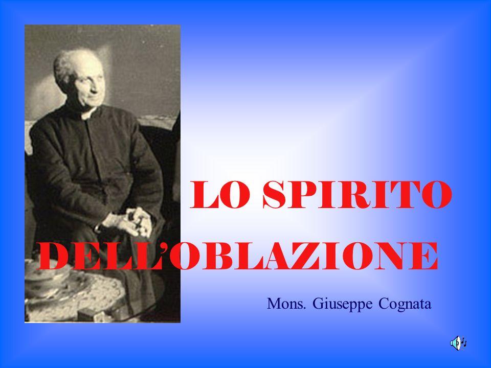 LO SPIRITO Mons. Giuseppe Cognata DELLOBLAZIONE