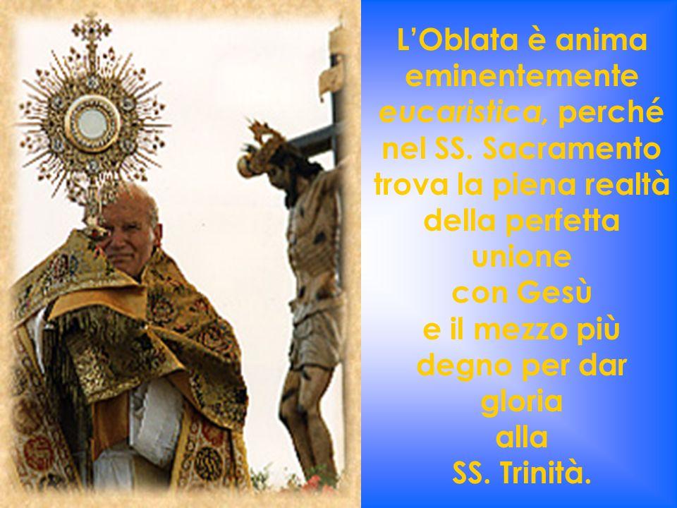 Per riuscire in questo programma di perfezione, confida nellazione santificatrice dello Spirito Santo di cui sa di essere il Tempio vivente.