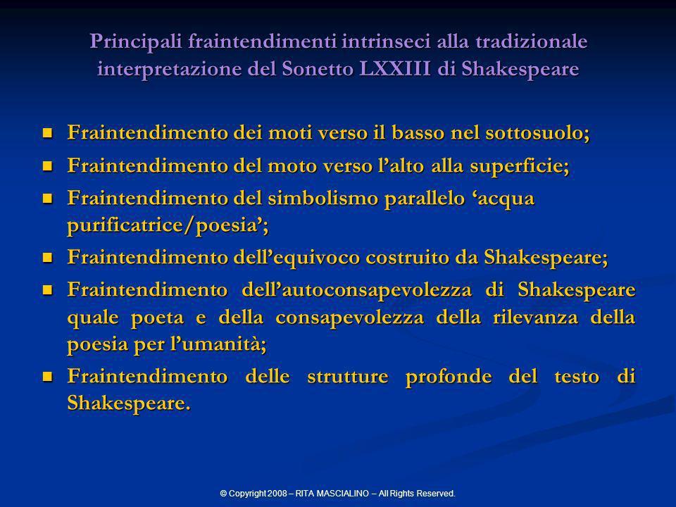 © Copyright 2008 – RITA MASCIALINO – All Rights Reserved. Principali fraintendimenti intrinseci alla tradizionale interpretazione del Sonetto LXXIII d