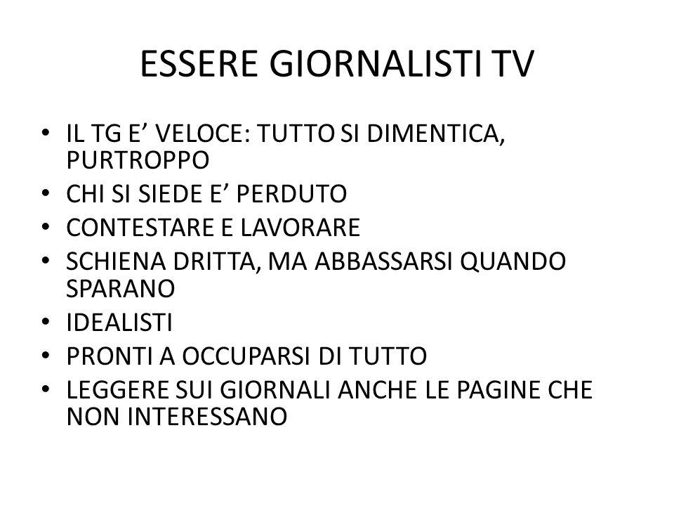 ESSERE GIORNALISTI TV E GIORNALISMO PER IMMAGINI.