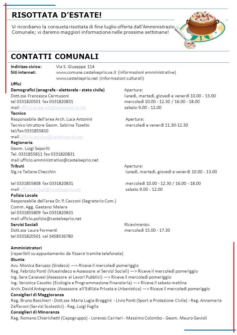CONTATTI COMUNALI Indirizzo civico:Via S. Giuseppe 114 Siti internet:www.comune.castelseprio.va.it (informazioni amministrative) www.castelseprio.net
