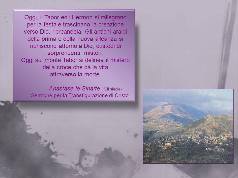 Oggi, sul monte Tabor, il Cristo ha ricreato l'immagine della bellezza celeste. Perciò è giusto e buono che dica: