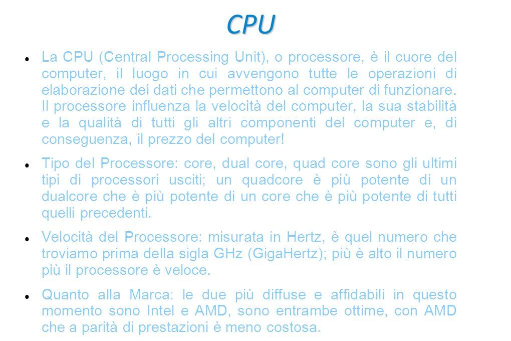 RAM La RAM, acronimo di Random Access Memory, è il posto in cui il computer lavora e più questo posto è grande più veloce lavora il computer.
