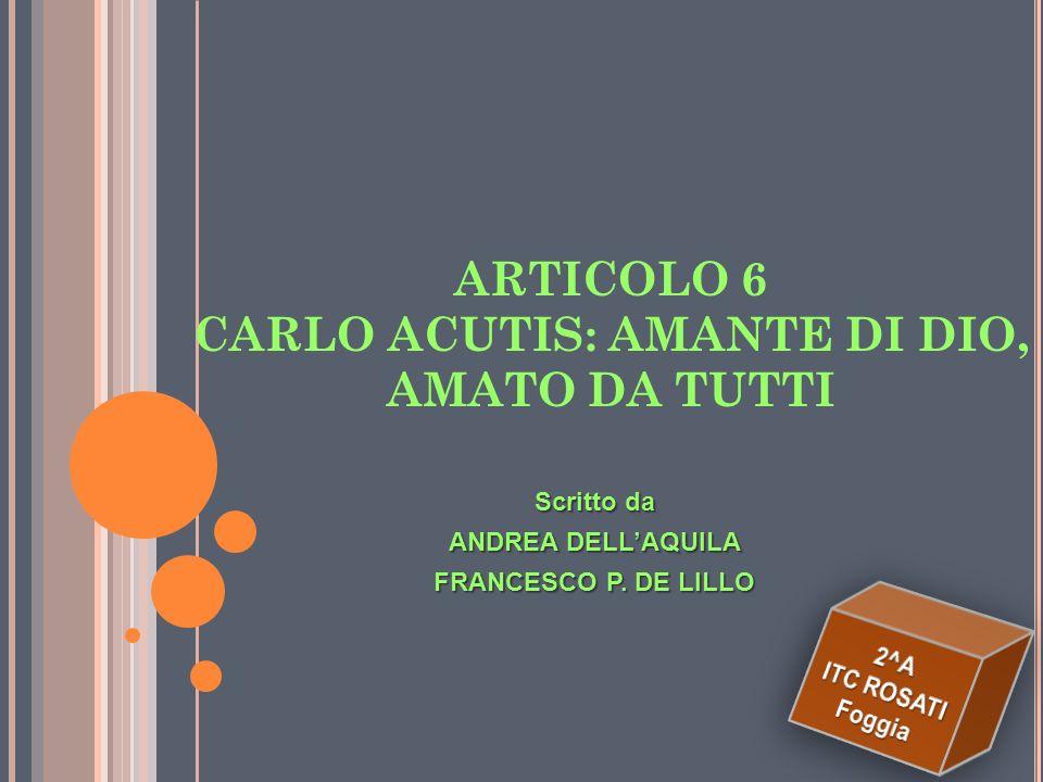 Carlo Acutis aveva tantissimi interessi alcuni suoi hobby, ad esempio erano: la creazione di siti web, limpaginazione e redazione di giornalini, il vo