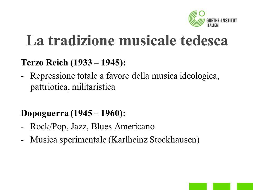 La tradizione musicale tedesca Anni 60 e 70: -Invasione del Rock Britannico Anni 80: -Nuova onda tedesca (Nena, Trio, Falco) Anni 90: -Techno, musica elettronica -HipHop