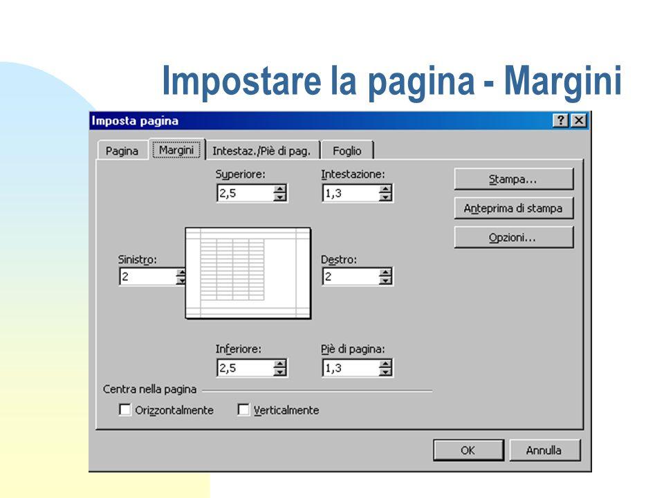 Impostare la pagina - Margini