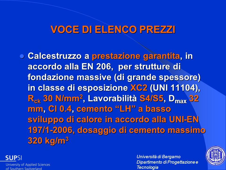 Università di Bergamo Dipartimento di Progettazione e Tecnologia VOCE DI ELENCO PREZZI Calcestruzzo a prestazione garantita, in accordo alla EN 206, p