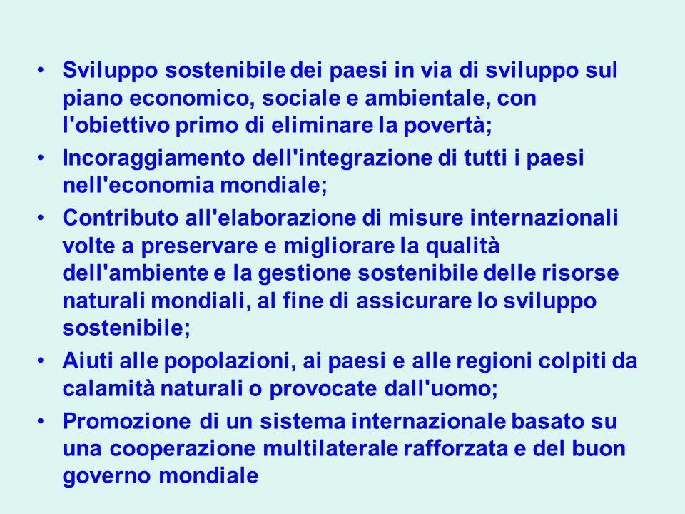 Sviluppo sostenibile dei paesi in via di sviluppo sul piano economico, sociale e ambientale, con l'obiettivo primo di eliminare la povertà; Incoraggia