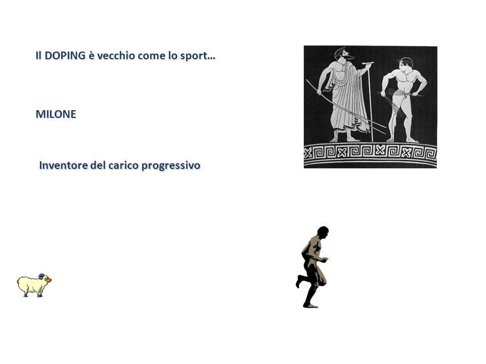 Il DOPING è vecchio come lo sport… MILONE Inventore del carico progressivo