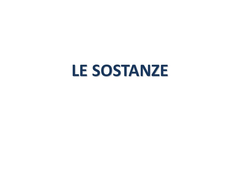 LE SOSTANZE