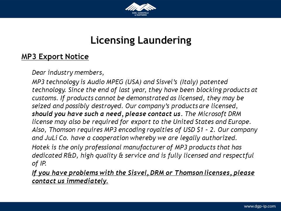 9 NETWORK Relazioni consolidate con agenti locali in più di 150 paesi METODOLOGIA Licensing Laundering MP3 Export Notice Dear industry members, MP3 te