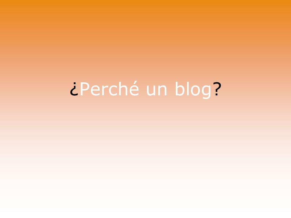 ¿Perché un blog?