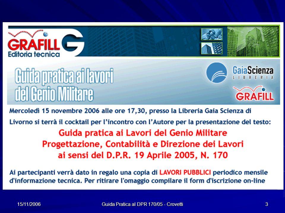 15/11/2006 Guida Pratica al DPR 170/05 - Crovetti 3