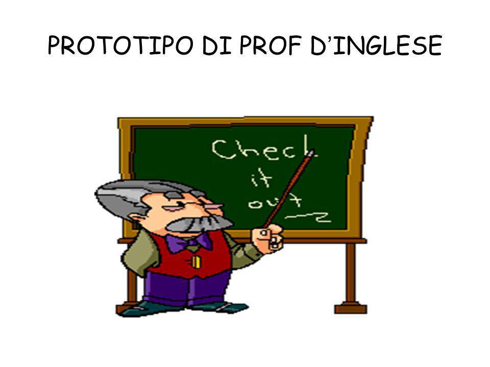 PROTOTIPO DI PROF DINGLESE