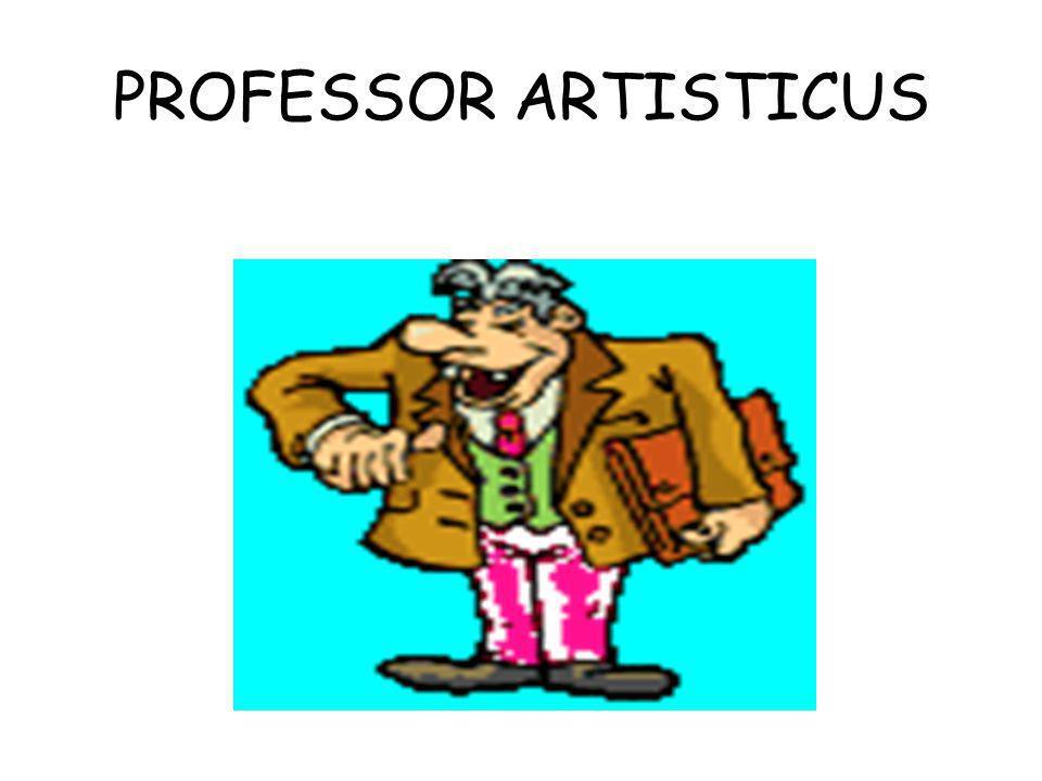 PROFESSOR ARTISTICUS