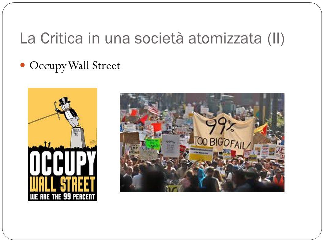La Critica in una società atomizzata (II) Occupy Wall Street