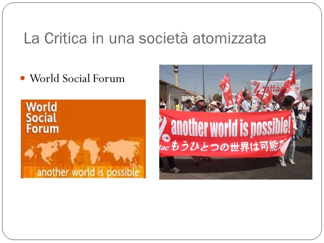 La Critica in una società atomizzata World Social Forum