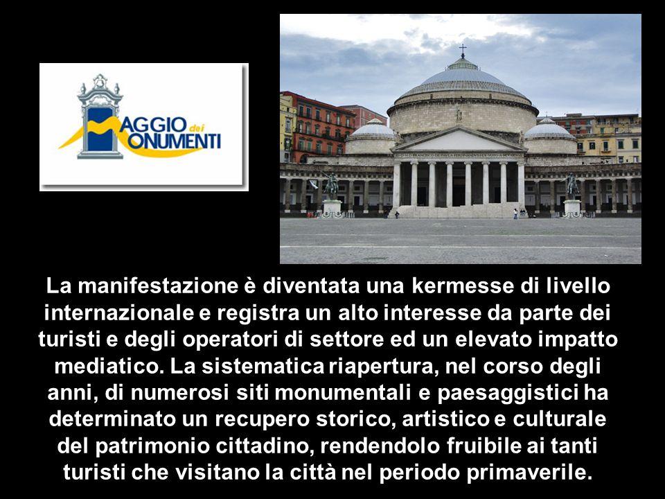 Concept Maggio 2008 La XIV edizione del Maggio dei Monumenti trasformerà Napoli in un immenso museo a cielo aperto e valorizzerà, in particolare, i quattro maggiori castelli della città…