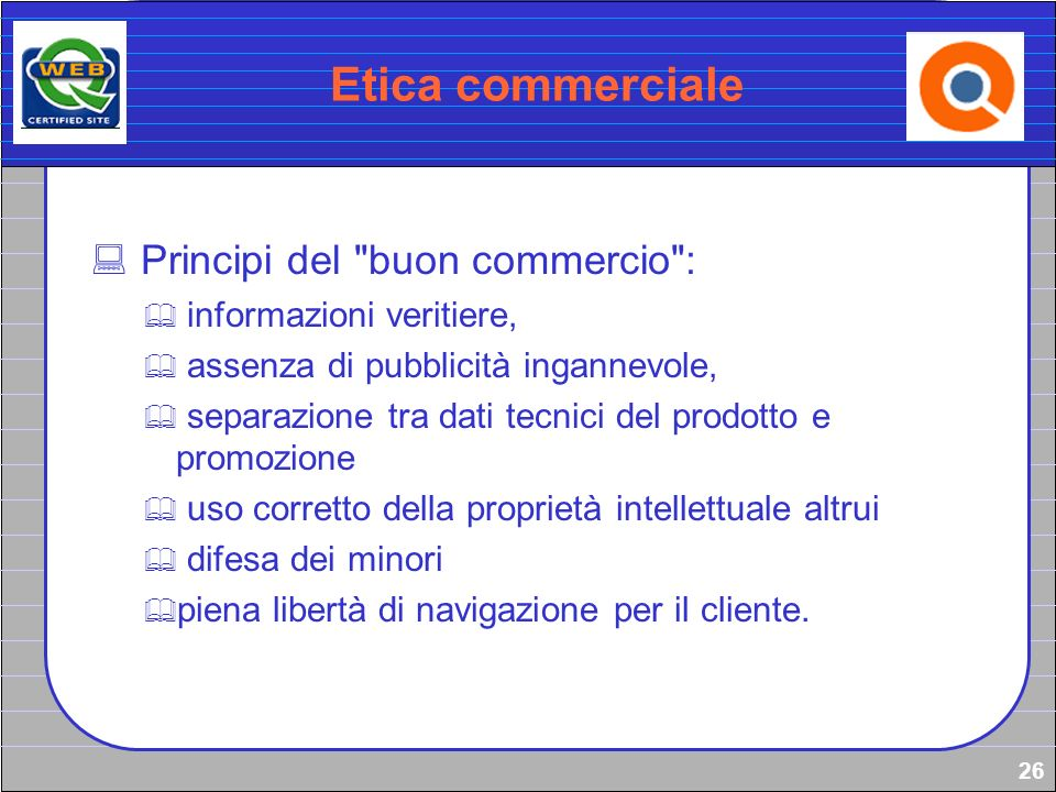 26 Etica commerciale Principi del