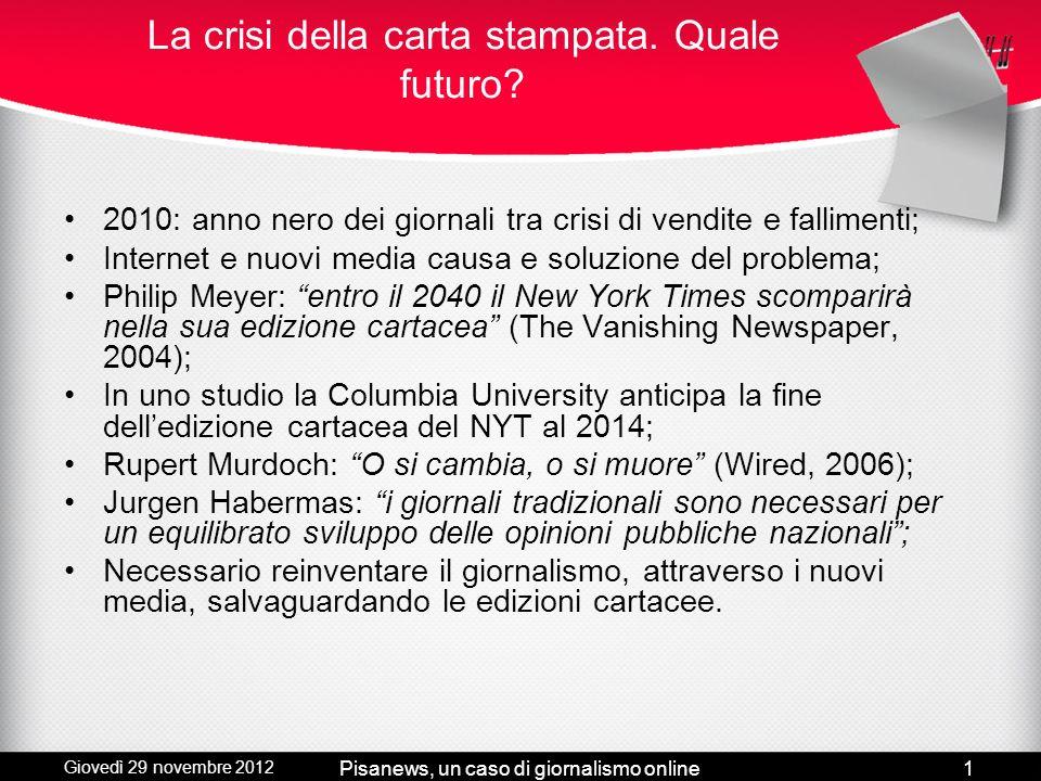 Un caso di giornalismo online Candidato: Michele Bufalino Relatore: Prof. Vittore Casarosa Correlatore: Prof. Vinicio Pacca Tesi di Laurea Triennale I