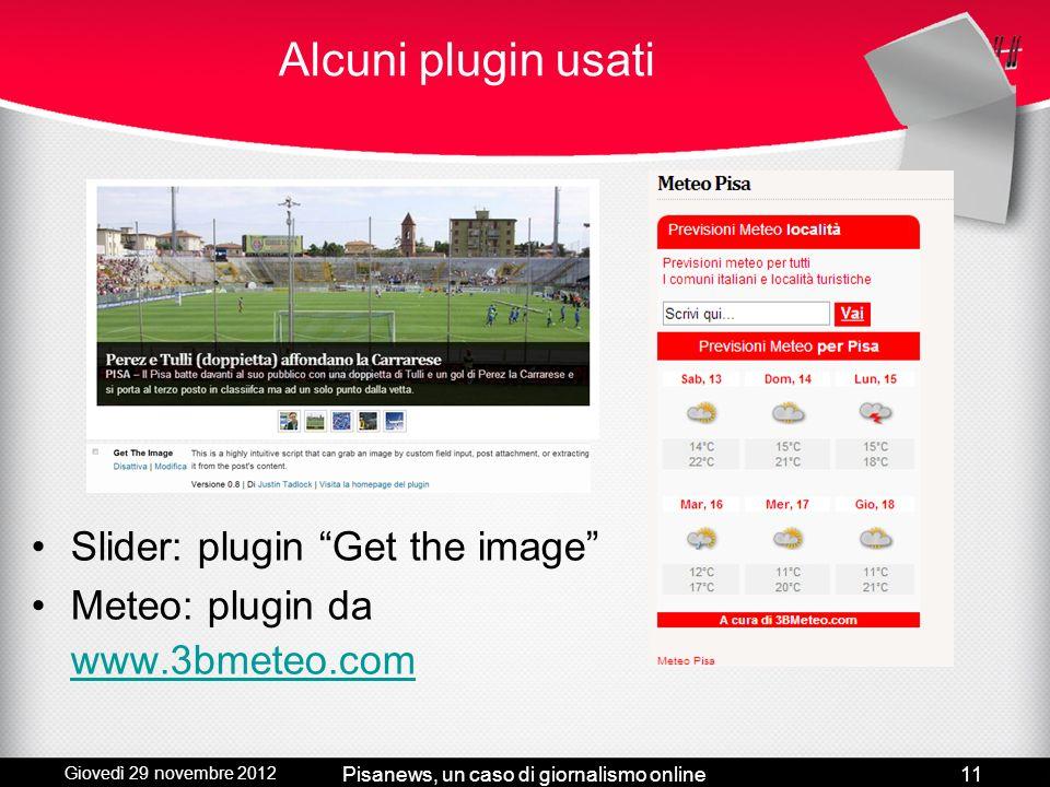 Giovedì 29 novembre 2012 Pisanews, un caso di giornalismo online10 Il logo (identità di marca) Pisanità Torre di Pisa stilizzata e croce pisana Sottot