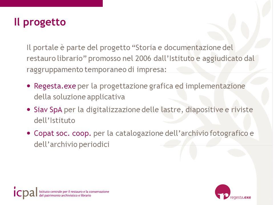 Il portale è parte del progetto Storia e documentazione del restauro librario promosso nel 2006 dallIstituto e aggiudicato dal raggruppamento temporan