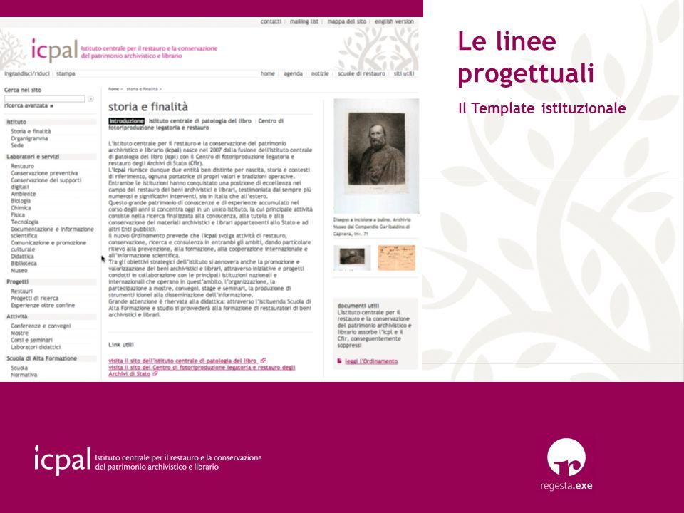 Il Template istituzionale Le linee progettuali