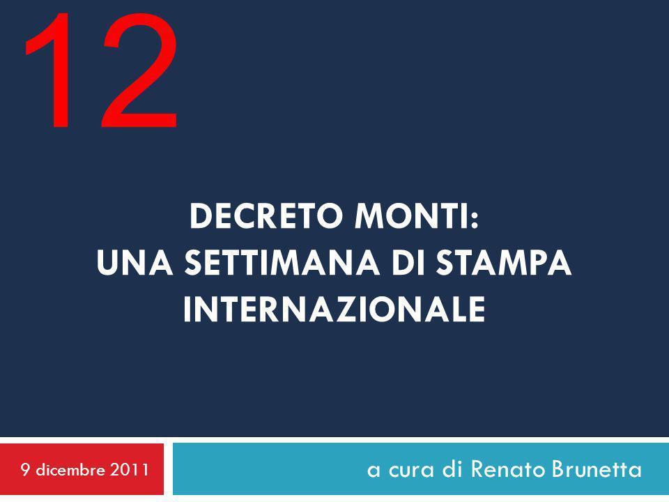 GIOVEDÌ 8 DICEMBRE 2011 EL MUNDO Il tecnico Monti ha già il suo primo sciopero contro il piano di austerità I tre principali sindacati di Italia hanno annunciato uno sciopero di tre ore per il prossimo lunedì 12 dicembre per protestare contro le misure adottate dal governo tecnico di Mario Monti.