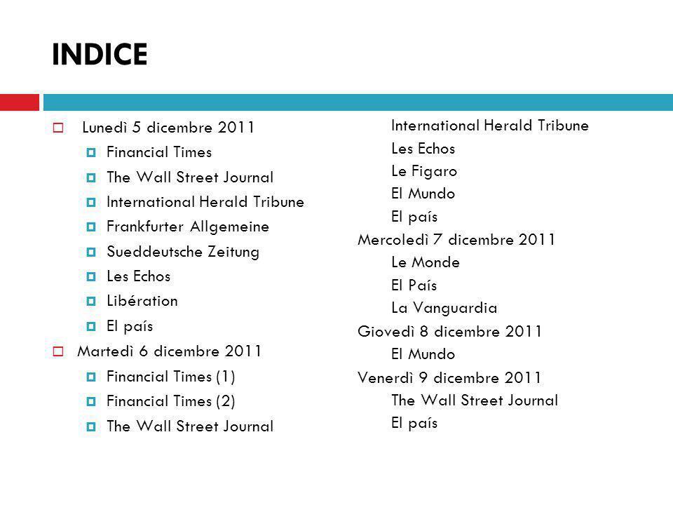 VENERDÌ 9 DICEMBRE 2011 (1/2) THE WALL STREET JOURNAL Il deficit di crescita dellEuropa I leader europei sono riuniti oggi a Bruxelles per tentare per la terza volta di risolvere la crisi del debito nel Continente.