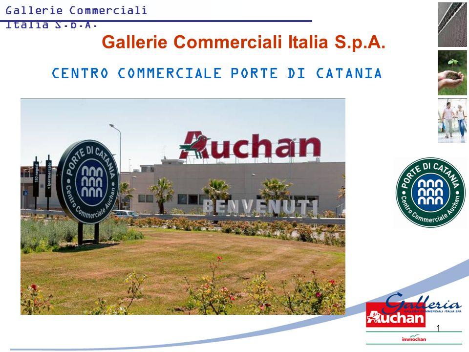 Gallerie Commerciali Italia S.p.A. 1 CENTRO COMMERCIALE PORTE DI CATANIA Gallerie Commerciali Italia S.p.A.