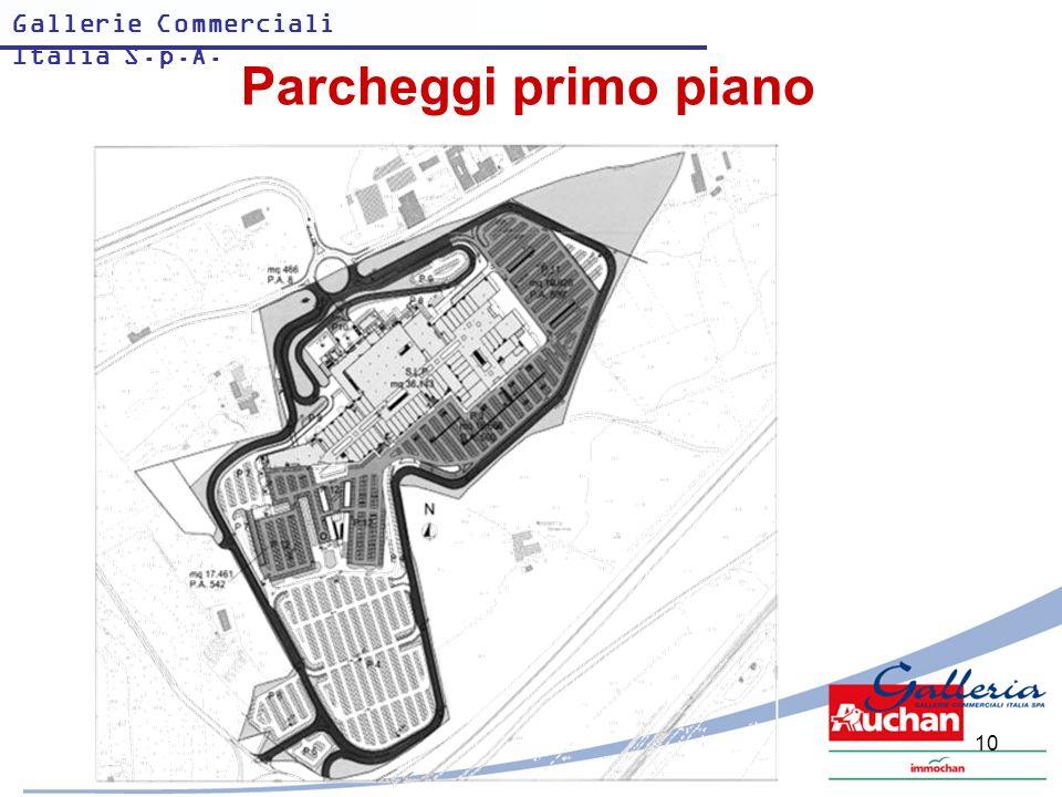Gallerie Commerciali Italia S.p.A. 10 Parcheggi primo piano
