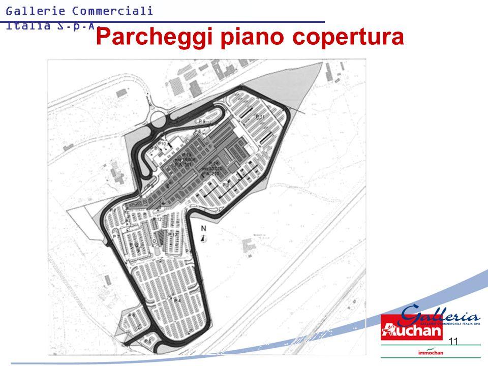 Gallerie Commerciali Italia S.p.A. 11 Parcheggi piano copertura