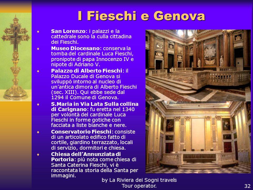 by La Riviera dei Sogni travels Tour operator.32 I Fieschi e Genova San Lorenzo: i palazzi e la cattedrale sono la culla cittadina dei Fieschi. Museo