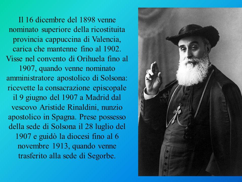 Il 16 dicembre del 1898 venne nominato superiore della ricostituita provincia cappuccina di Valencia, carica che mantenne fino al 1902. Visse nel conv