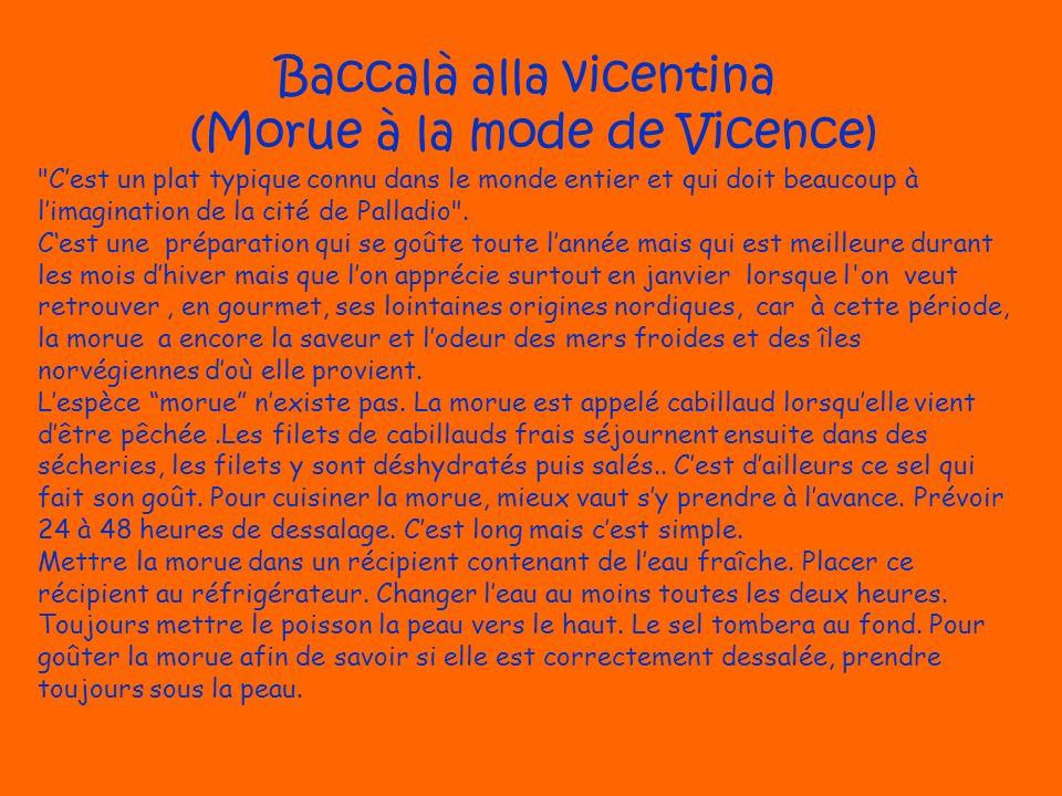 Baccalà alla vicentina (Morue à la mode de Vicence)