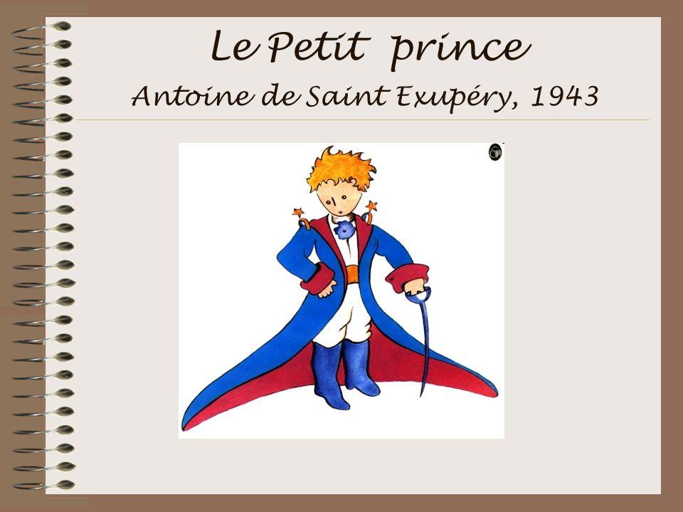 Le Petit prince Antoine de Saint Exupéry, 1943