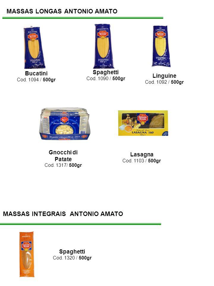 MASSAS LONGAS ANTONIO AMATO Spaghetti Cod. 1090 / 500gr Bucatini Cod. 1094 / 500gr Linguine Cod. 1092 / 500gr MASSAS INTEGRAIS ANTONIO AMATO Spaghetti