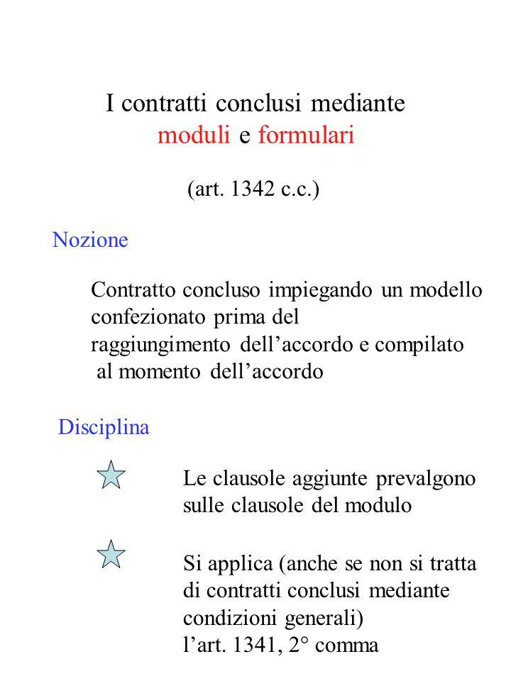 I contratti conclusi mediante moduli e formulari (art.