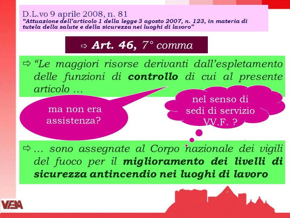 D.L.vo 9 aprile 2008, n. 81Attuazione dellarticolo 1 della legge 3 agosto 2007, n. 123, in materia di tutela della salute e della sicurezza nei luoghi