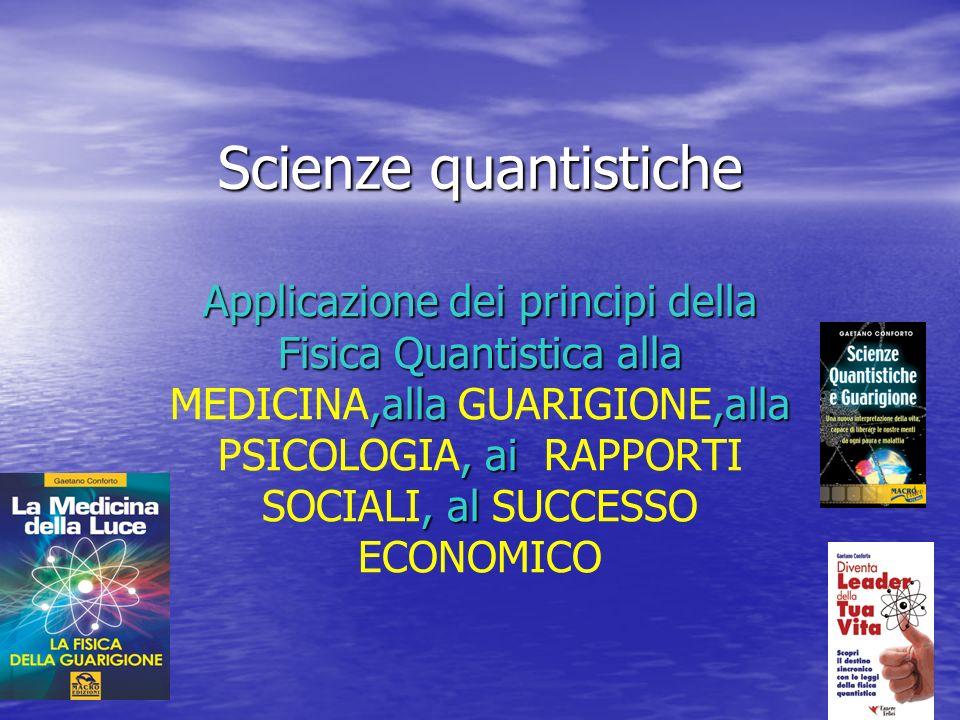 Scienze quantistiche Applicazione dei principi della Fisica Quantistica alla,alla,alla, ai, al Applicazione dei principi della Fisica Quantistica alla