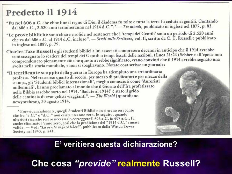 Che cosa previde realmente Russell? E veritiera questa dichiarazione?