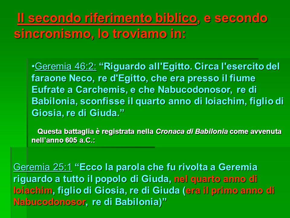 Il secondo riferimento biblico, e secondo sincronismo, lo troviamo in: Il secondo riferimento biblico, e secondo sincronismo, lo troviamo in: Geremia
