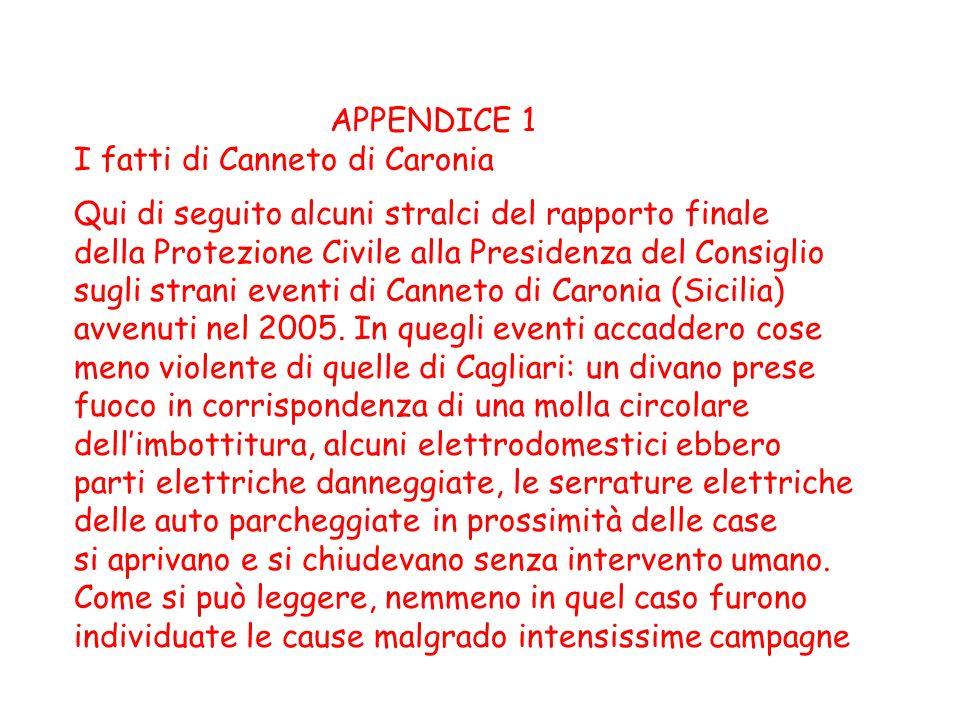 APPENDICE 1 I fatti di Canneto di Caronia Qui di seguito alcuni stralci del rapporto finale della Protezione Civile alla Presidenza del Consiglio sugl