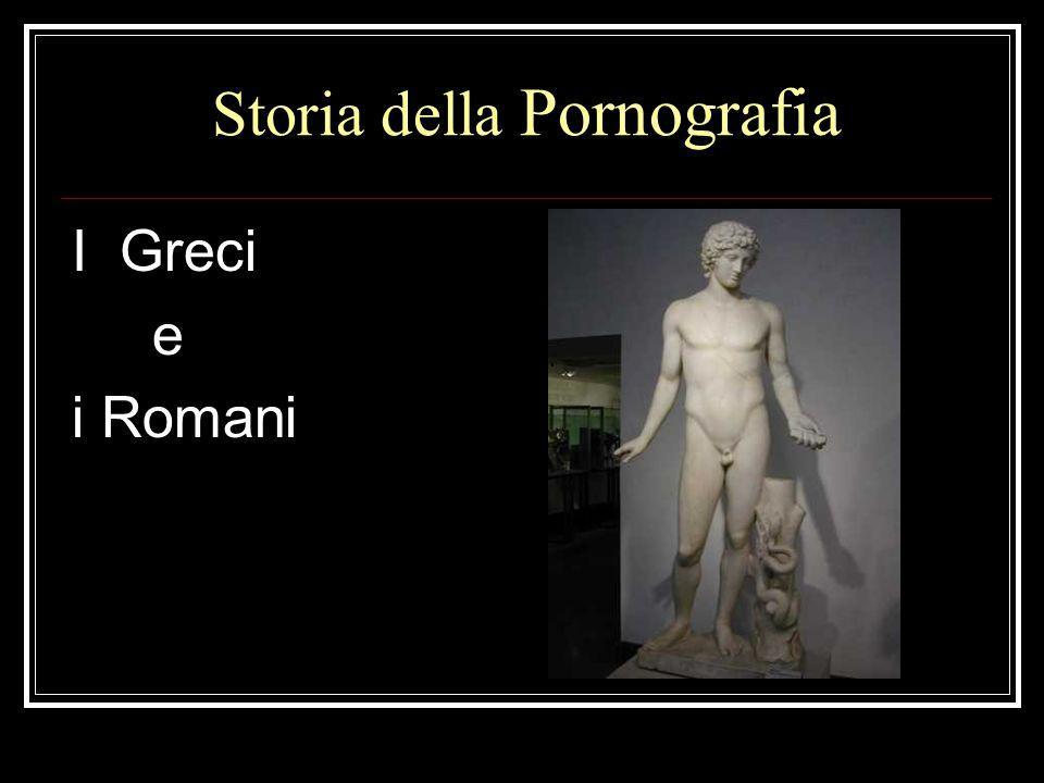 Storia della Pornografia I Greci e i Romani