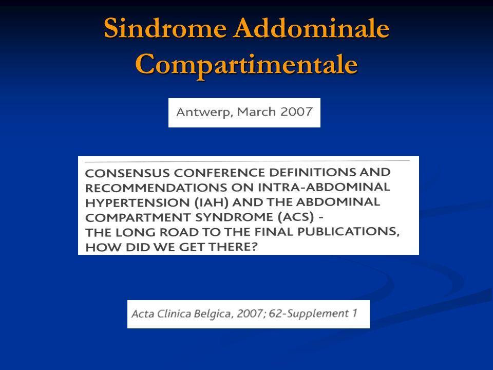 World Society Abdominal Compartment Syndrome (WSACS) Pressione Intra-Addominale (PIA) Pressione presente allinterno delladdome, rilevata in posizione supina, con paziente rilassato, al termine dellespirazione.