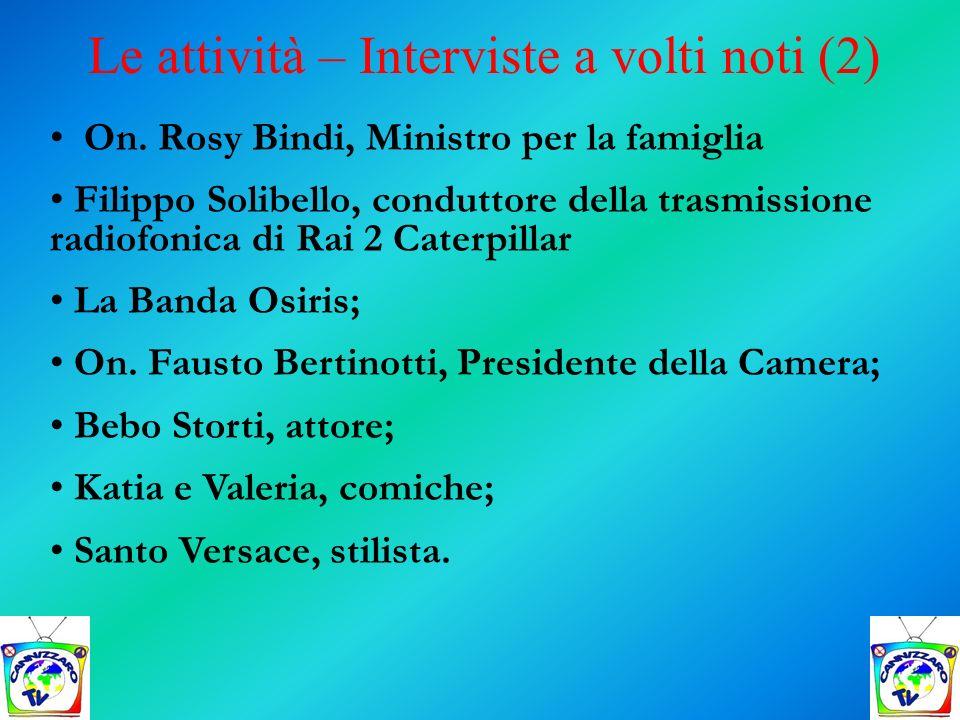 On. Rosy Bindi, Ministro per la famiglia Filippo Solibello, conduttore della trasmissione radiofonica di Rai 2 Caterpillar La Banda Osiris; On. Fausto