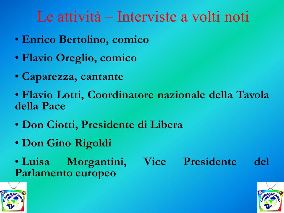 Enrico Bertolino, comico Flavio Oreglio, comico Caparezza, cantante Flavio Lotti, Coordinatore nazionale della Tavola della Pace Don Ciotti, President