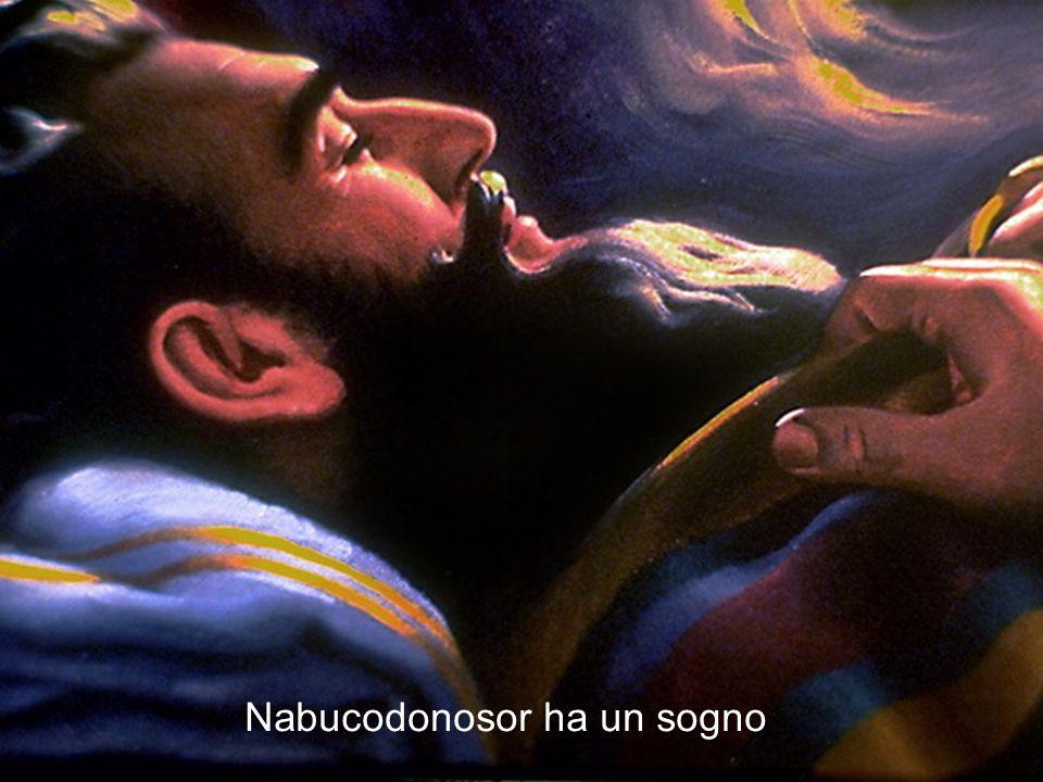 Nabucodonosor ha un sogno