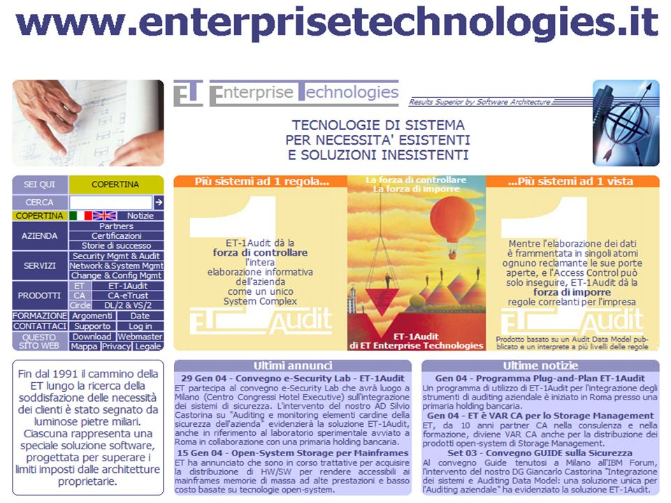 GSE Convegno 21 maggio 2004 RISK MANAGEMENT: ridurre la INSICUREZZA mediante la integrazione dei dati di monitoring IL RISCHIO ACCETTATO Results Superior by Software Architecture 4