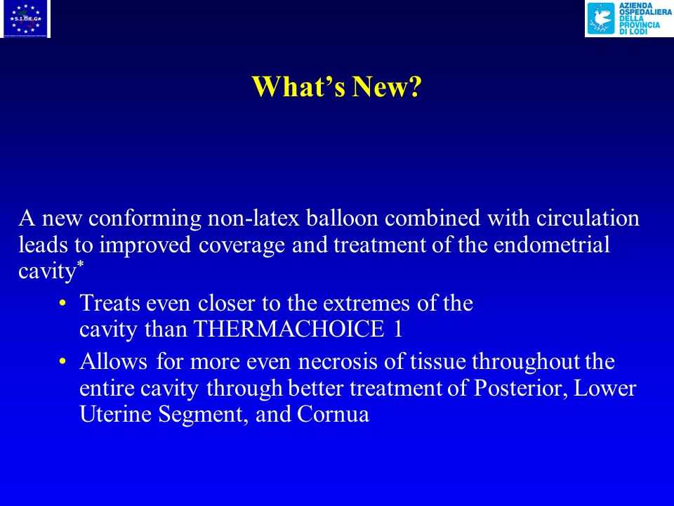 Conclusions of Cochrane review « Endometrial destruction techniques for heavy menstrual bleeding », 2007 u Endometrial ablation techniques continue to